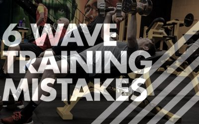 6 Wave Training Mistakes