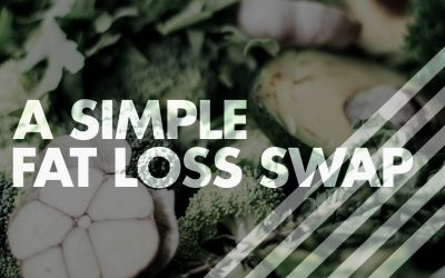 A Simple Fat Loss Swap