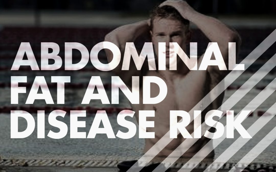 Abdominal Fat and Disease Risk