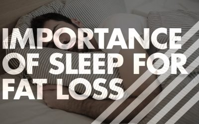 Importance of Sleep For Fat Loss