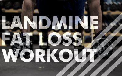 Landmine Fat Loss Workout