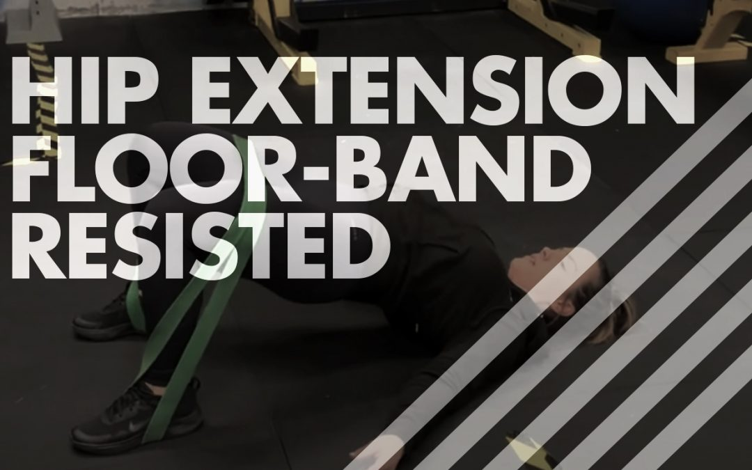 Hip Extension – Floor – Band Resisted