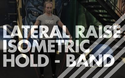 Lateral Raise – Isometric Hold – Band
