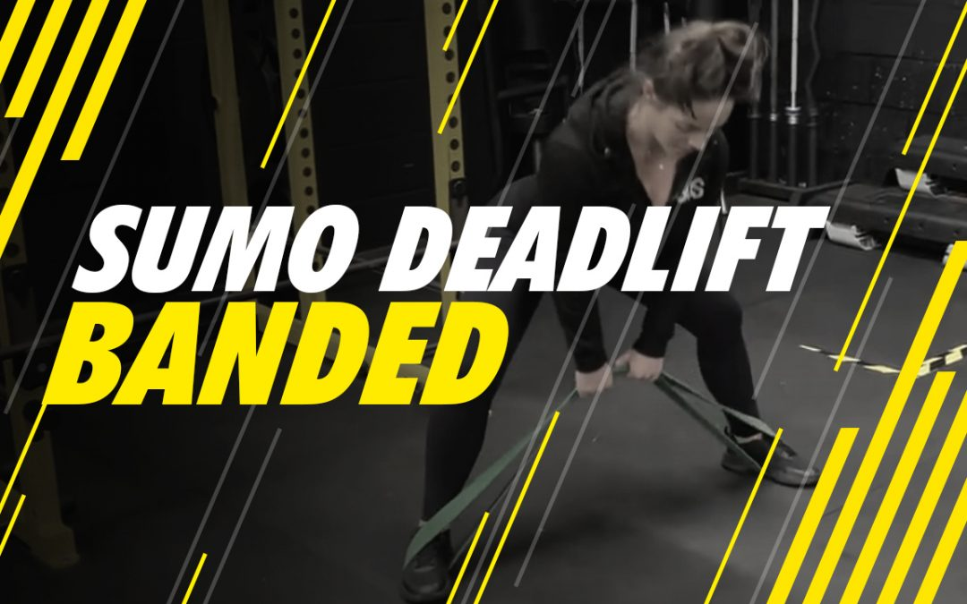 Sumo Deadlift – Banded